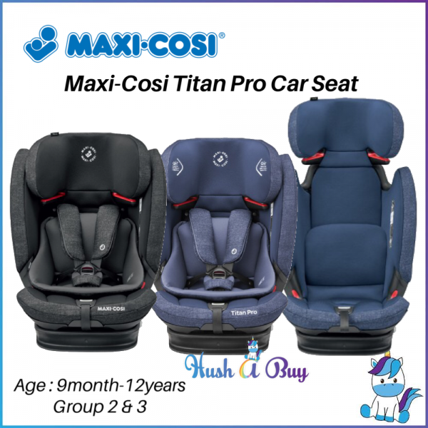 Maxi Cosi Titan Pro Car Seat for Group 2/3 - 9 months - 12 yrs -  ECE R44 / 04- 2 Years Warranty