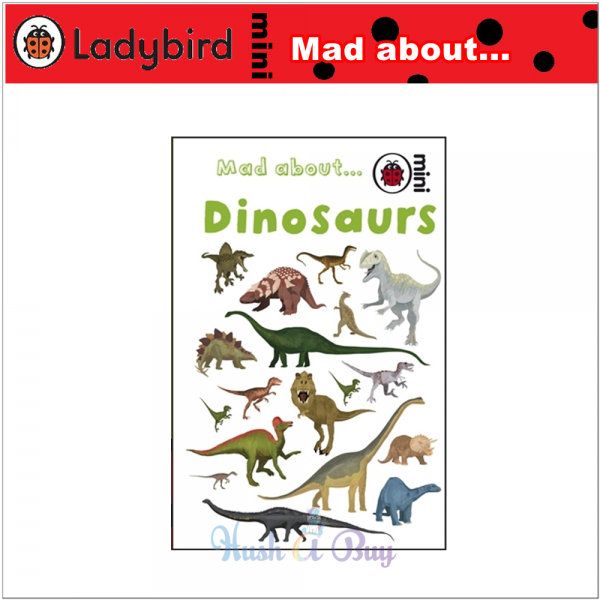 Ladybird Mini: Mad About Dinosaurs
