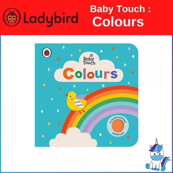 Ladybird Baby Touch: Colours [A Touch and Feel Playbook]