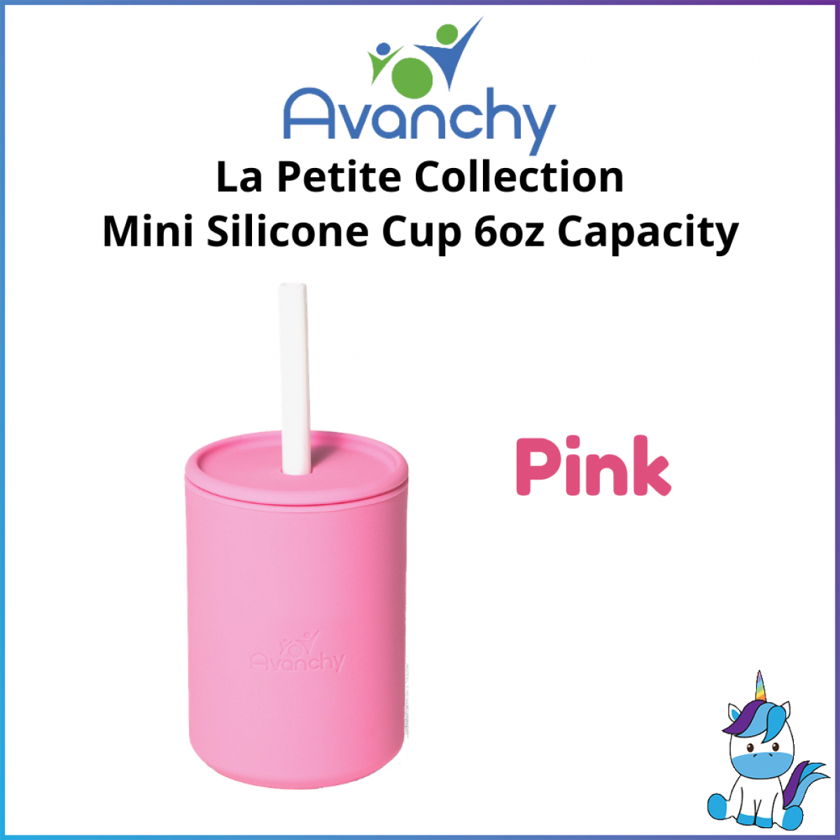 Avanchy La Petite Collection Mini Silicone Baby Cup 6oz - Baby Straw Cup - 6 Months and Above